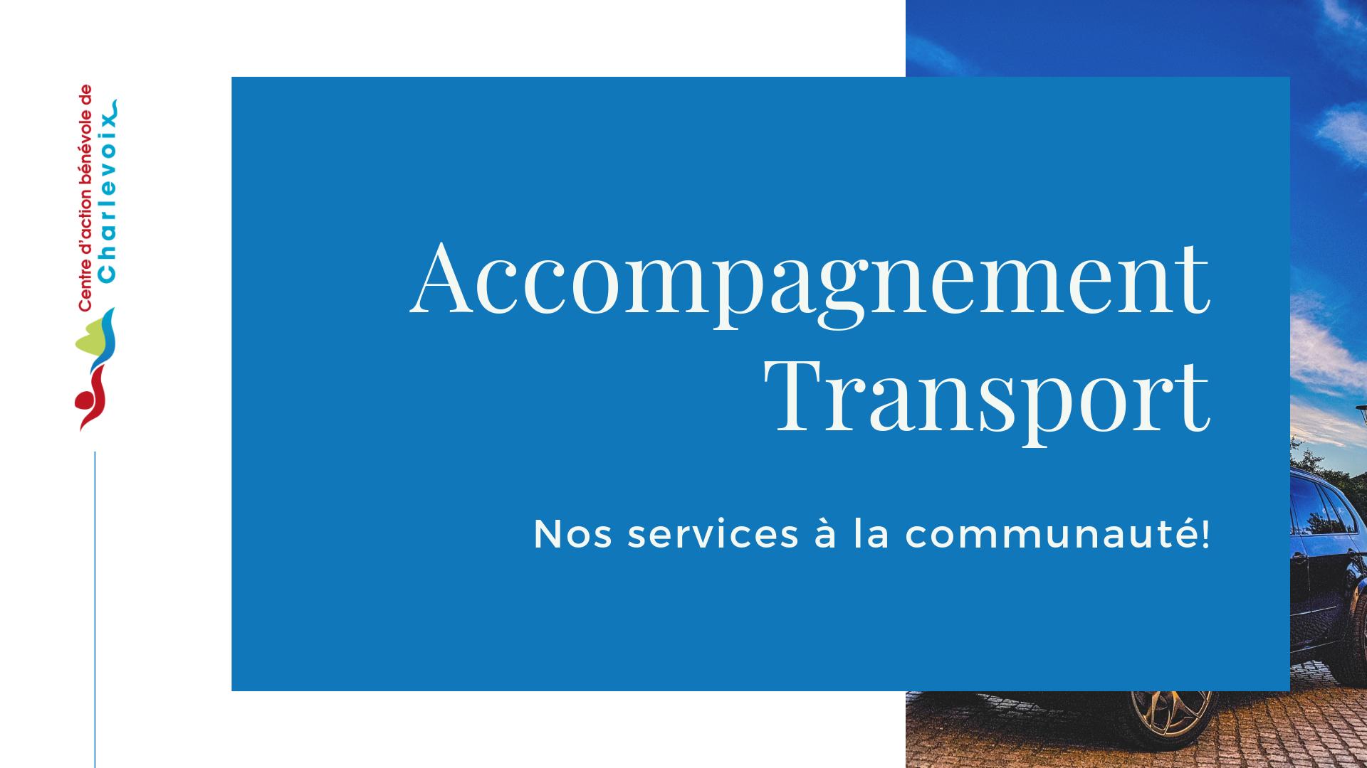 1 accompagnement transport nos services a la communaute centre d action benevole de charlevoix