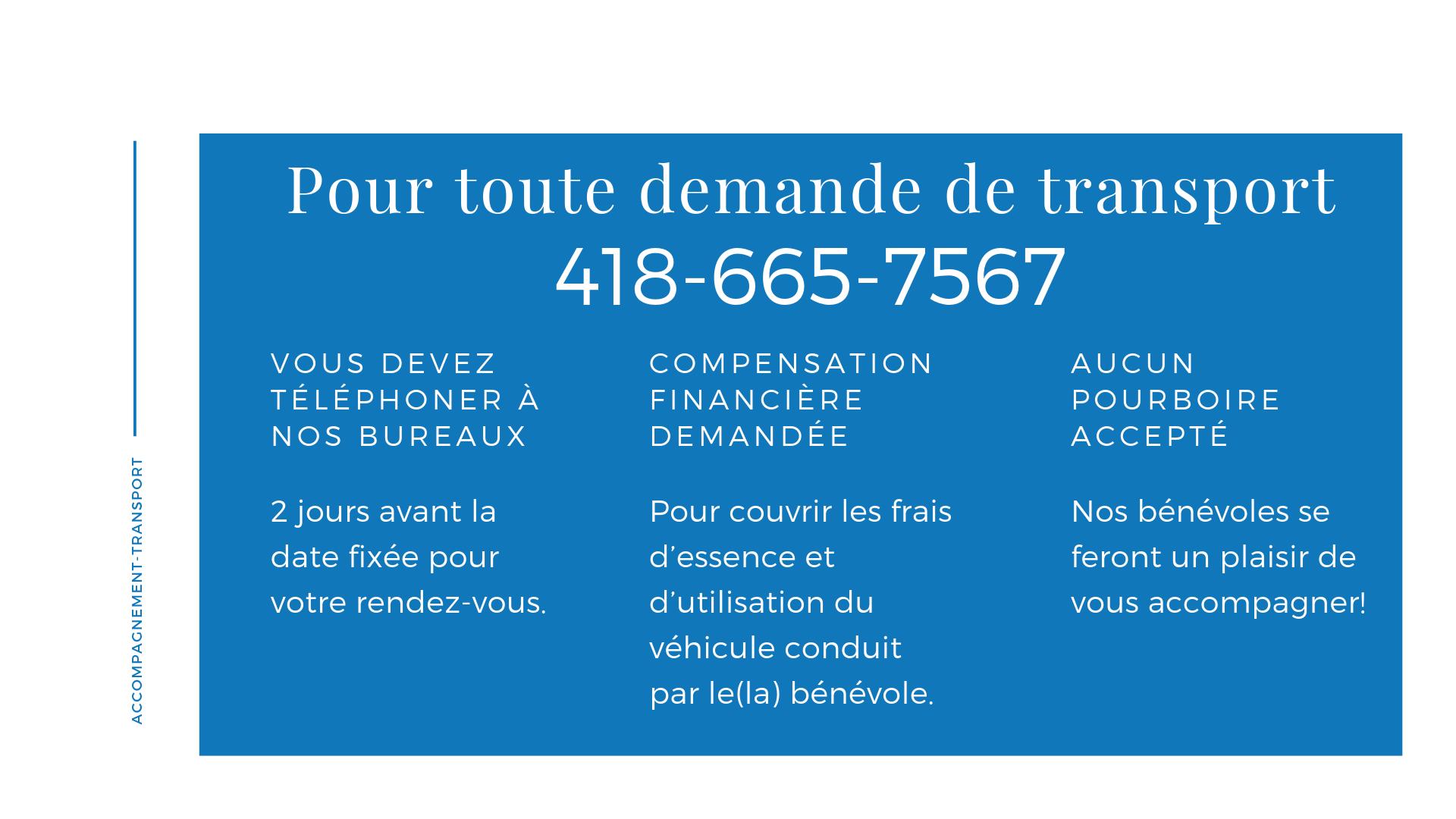 5 pour toute demande de transport telephoner au centre d action benevole